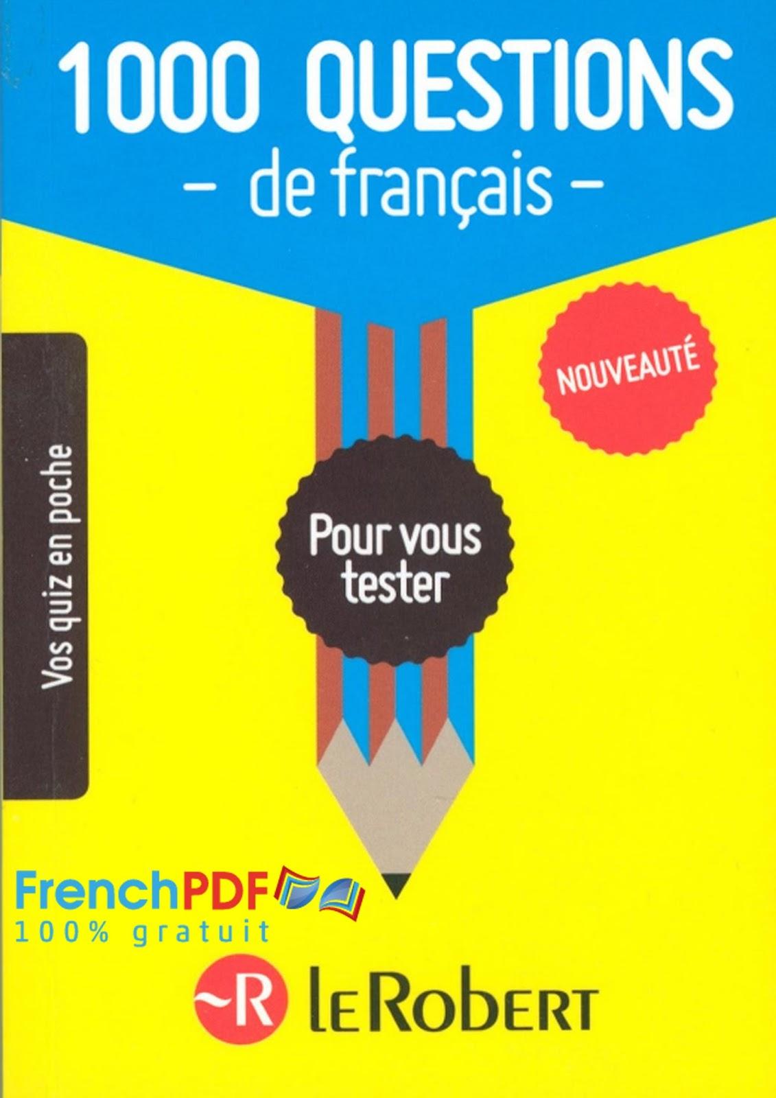 1000 Questions De Français Pour Vous Tester Livre En Ligne à Quiz En Ligne Gratuit