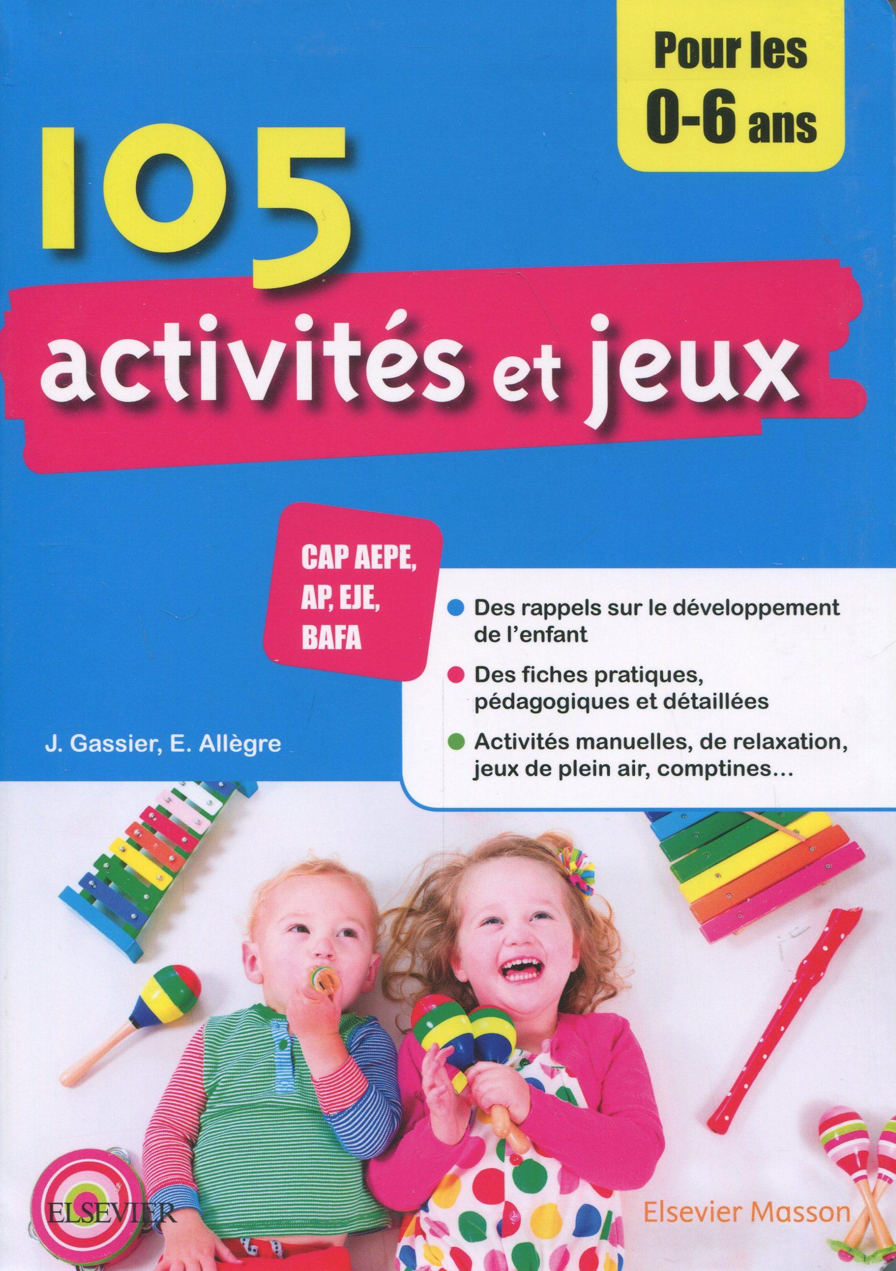 105 Activités Et Jeux Pour Les Enfants De 0 À 6 Ans, 3E Éd pour Jeux Pour Enfant 6 Ans