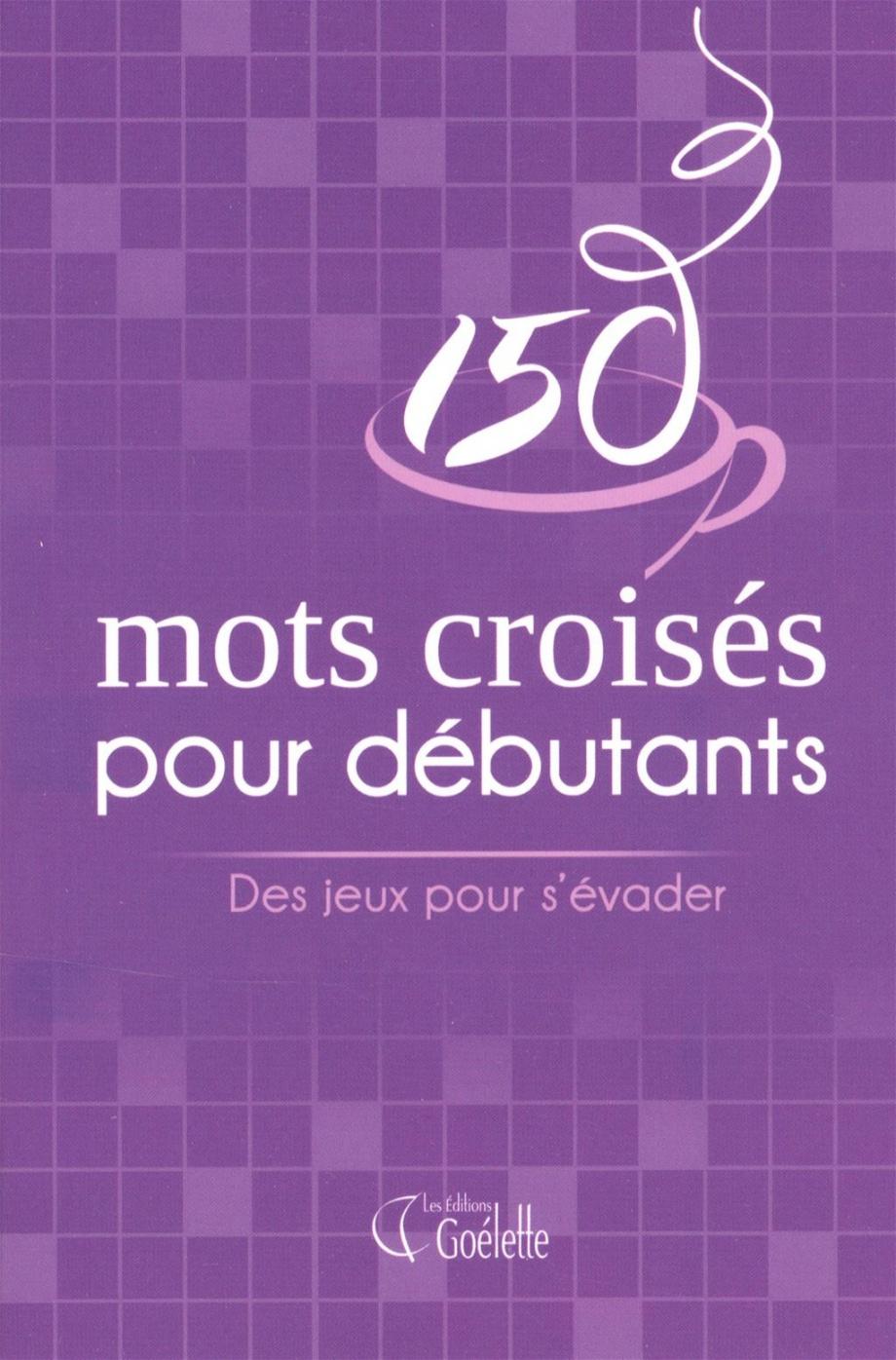 150 Mots Croisés Pour Débutants | Loisirs | Jeux De Lettres encequiconcerne Mots Croisés Pour Débutants