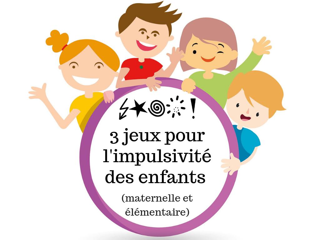 3 Jeux Pour L'impulsivité Des Enfants (Maternelle Et à Jeux Enfant Maternelle