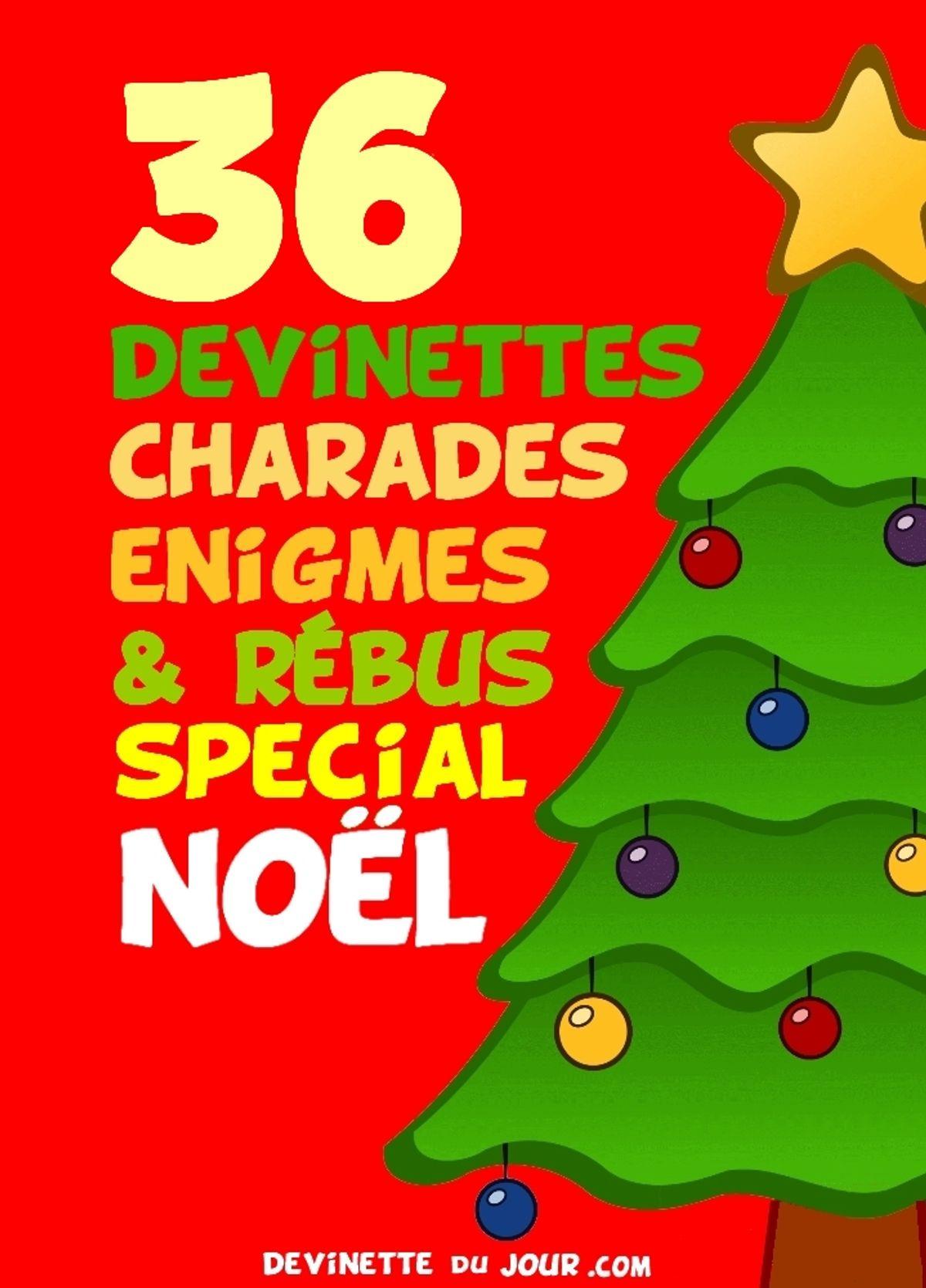 36 Devinettes, Rébus, Charades Spécial Noël Ebook By Devinette Du Jour -  Rakuten Kobo destiné Rébus Facile