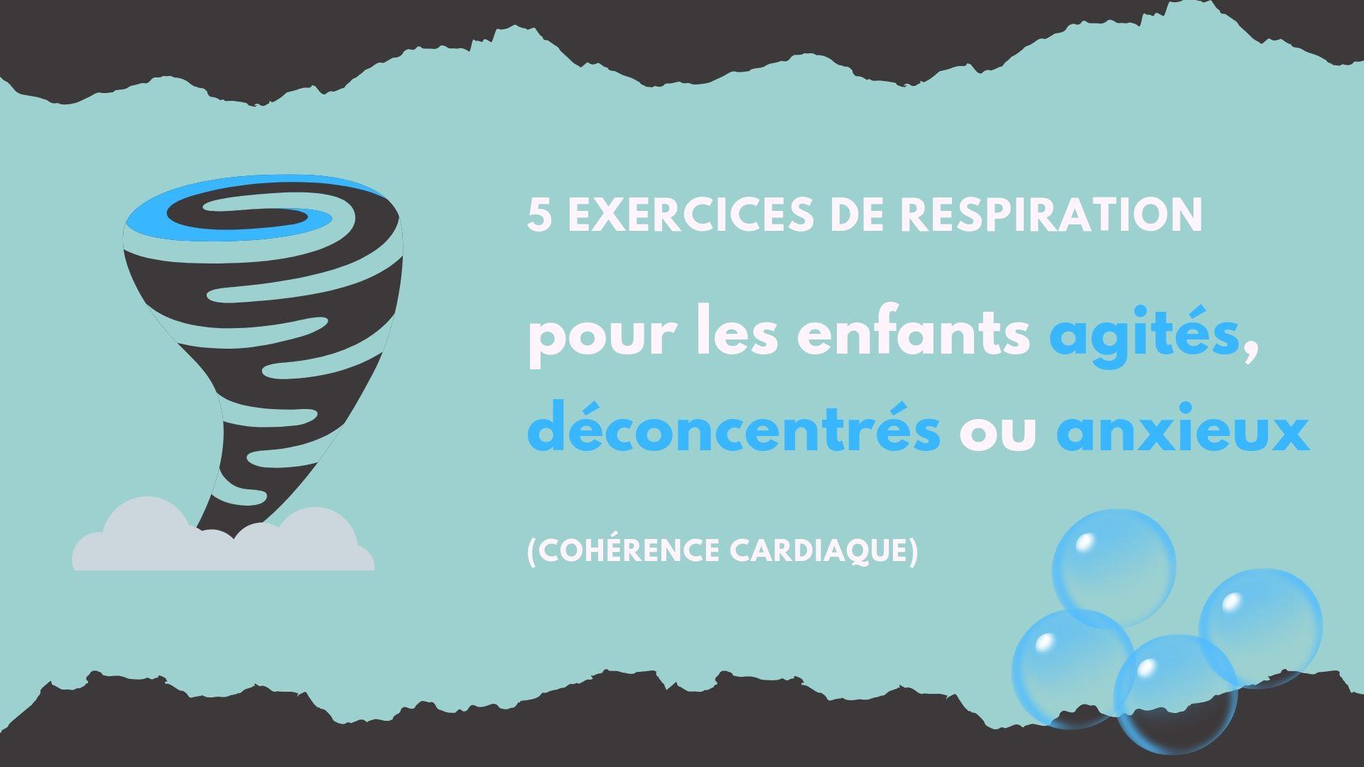 5 Exercices De Respiration Pour Les Enfants Agités intérieur Exercice Enfant 4 Ans
