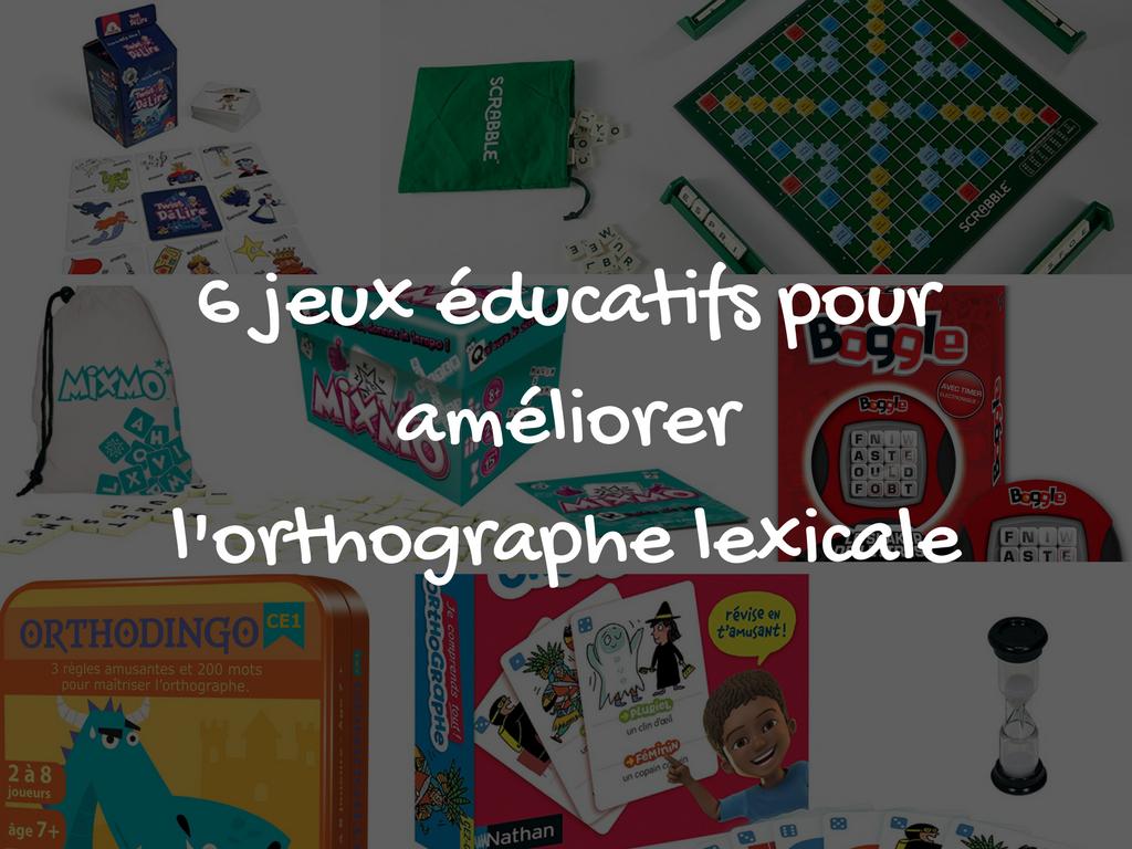 6 Jeux Éducatifs Pour Améliorer L'orthographe Lexicale concernant Jeu Educatif Ce2 Gratuit