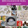 60 Bricolages De Noël Pour Patienter |La Cour Des Petits tout Activité Manuelle 4 Ans