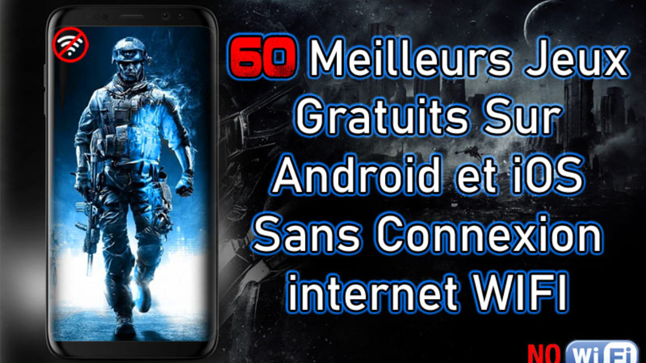 60 Meilleurs Jeux Gratuits Sur Android Ios Sans Internet Wifi avec Puzzle Gratuit Facile