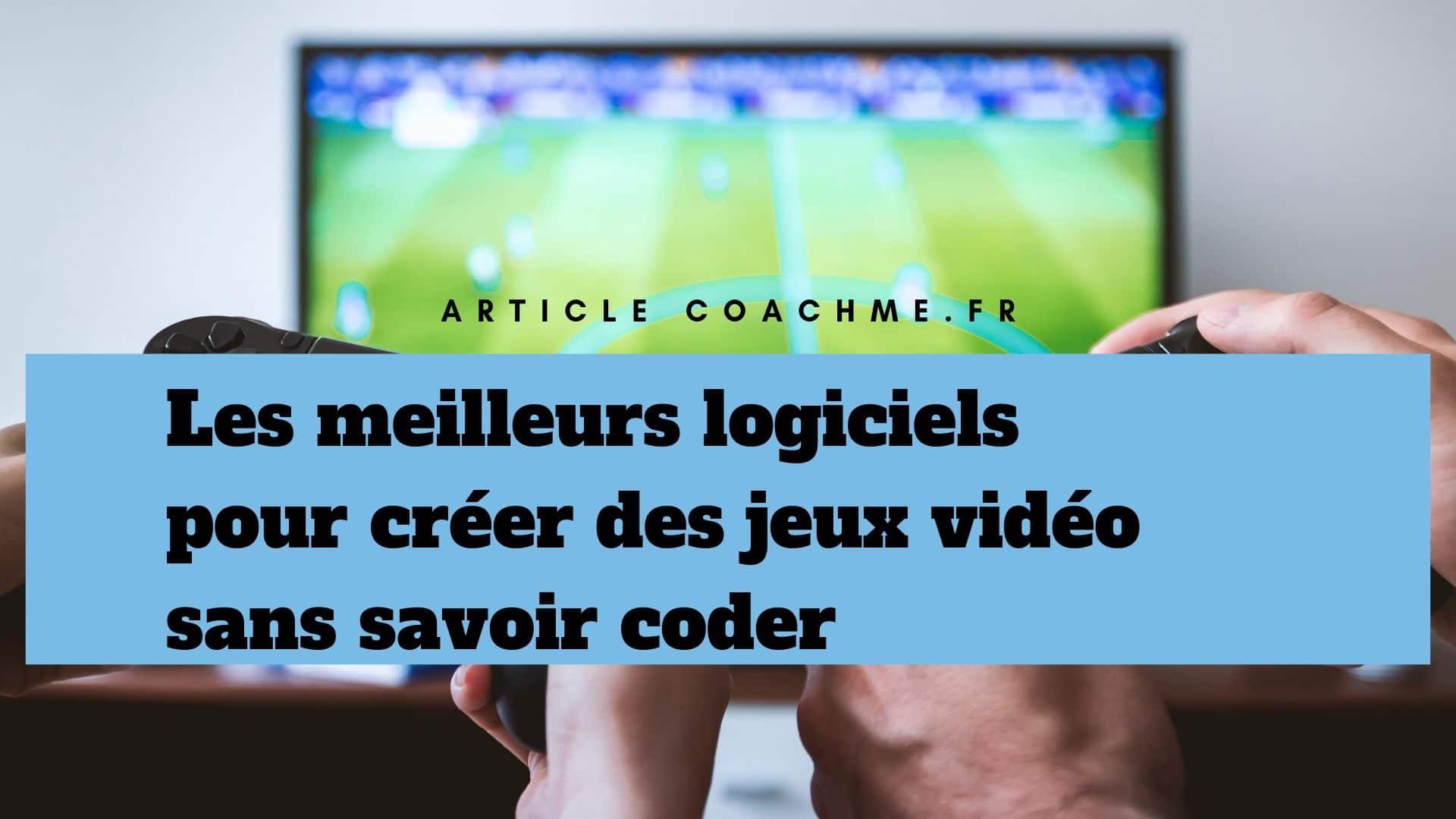 7 Logiciels Pour Créer Des Jeux Vidéo Sans Savoir Coder dedans Jeux Gratuits En Français Sans Inscription Et Sans Téléchargement