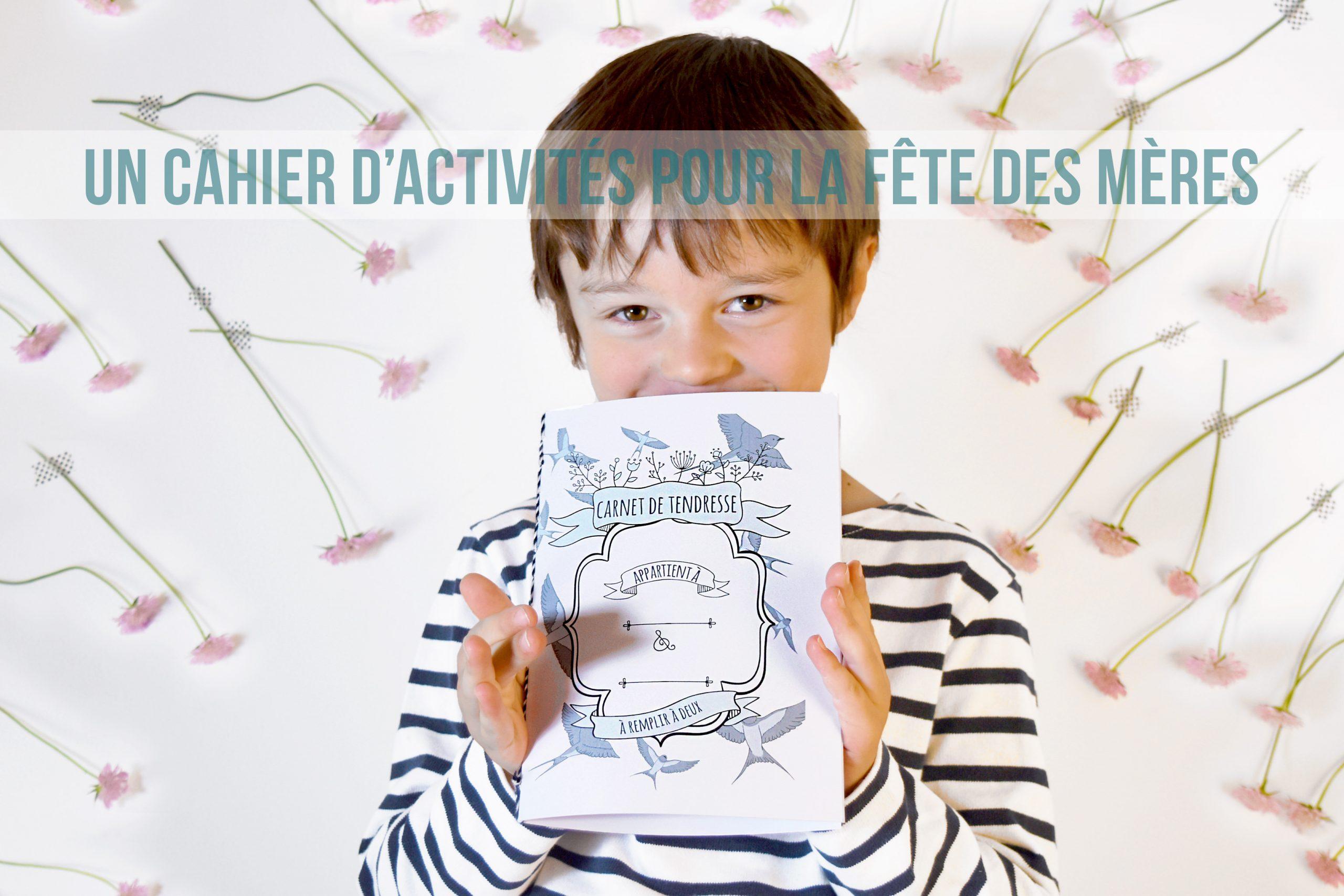 Activité Pour La Fête Des Mères : Un Joli Carnet À Fabriquer intérieur Cahier D Activité A Imprimer