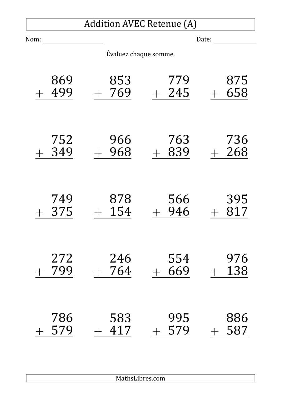 Addition Des Nombres À 3 Chiffres Avec Retenue (Gros à Gros Chiffres À Imprimer