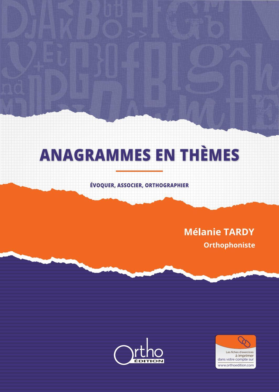 Anagrammes En Thèmes - Ortho Edition - Quelques Exemples By avec Anagrammes À Imprimer