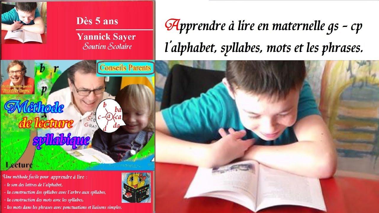 Apprendre À Lire En Maternelle Cp L'Alphabet : Méthode Syllabique concernant Apprendre À Écrire L Alphabet En Maternelle