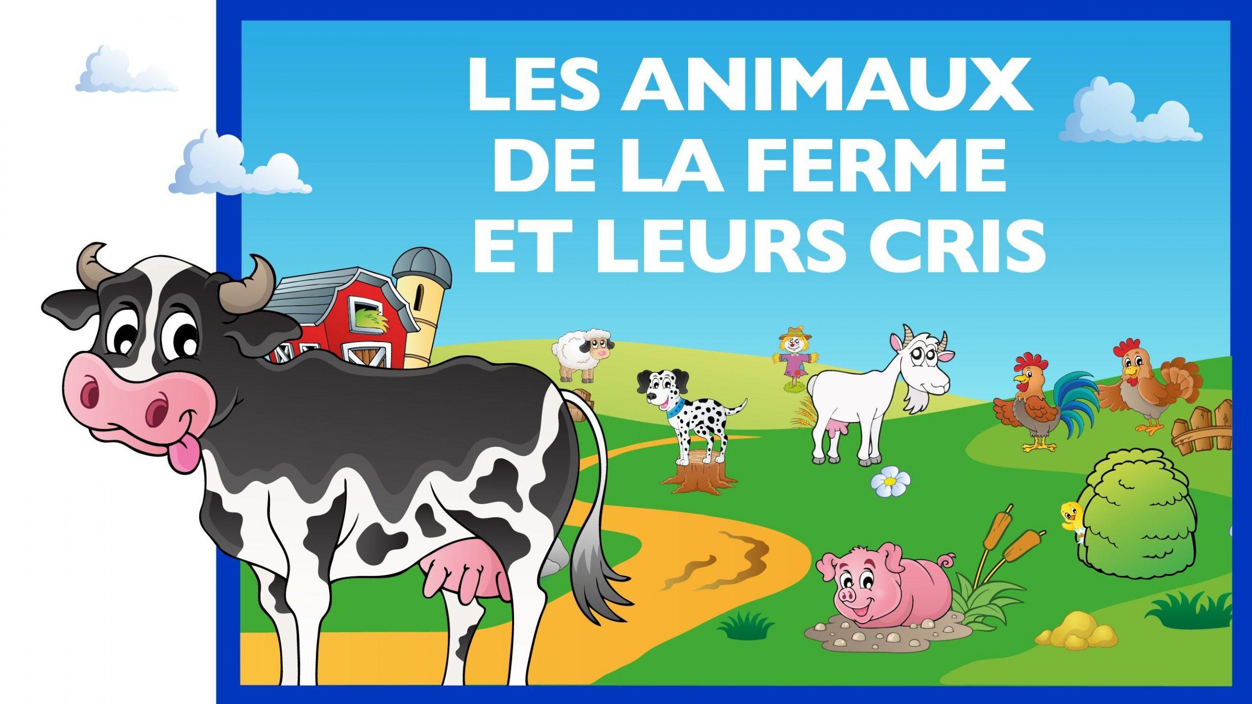 Apprendre Les Animaux De La Ferme Et Leurs Cris (Fr) - Jeu à Jeux Les Animaux De La Ferme