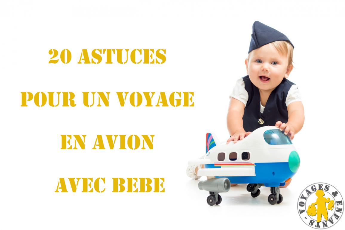 Bébé En Avion: Nos 20 Astuces Pour Mieux Voyager | Blog à Jeux Pour Bébé En Ligne 2 Ans