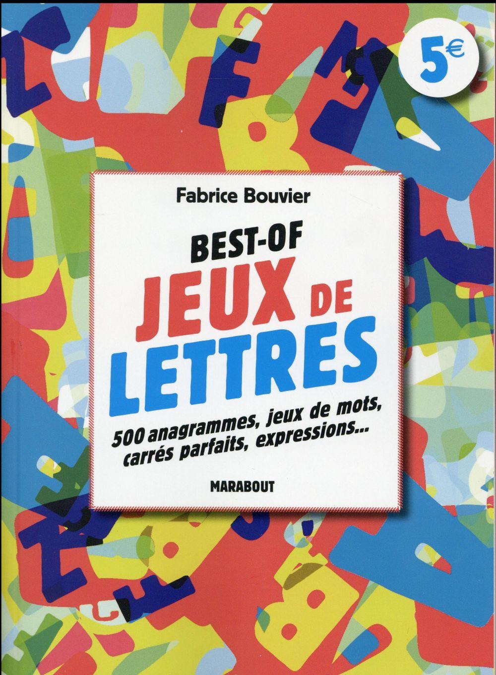 Best-Of Jeux De Lettres - Fabrice Bouvier - Marabout - Grand Format - Pavé  Dans La Mare Elancourt encequiconcerne Jeux Anagramme Gratuit A Telecharger