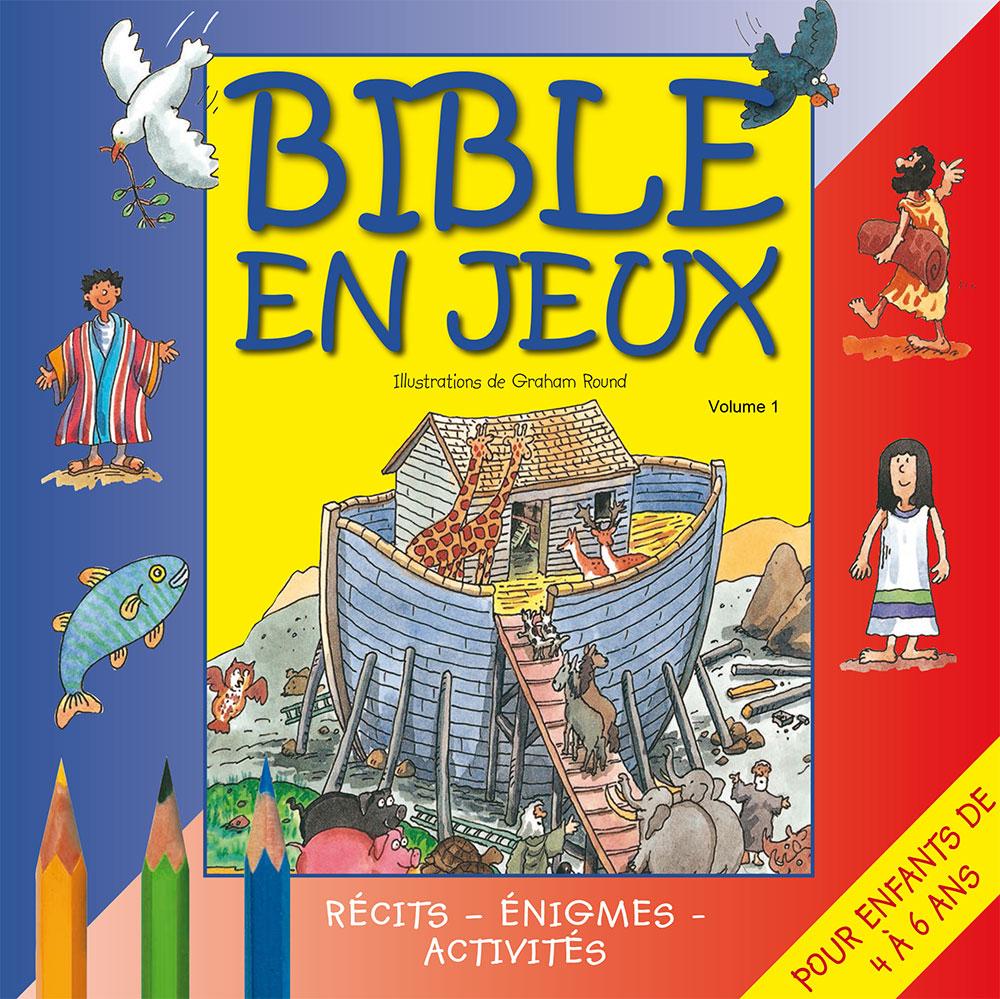 Bible En Jeux 1 Récits, Énigmes, Activités. Pour Enfants De encequiconcerne Jeux Pour Enfant 6 Ans