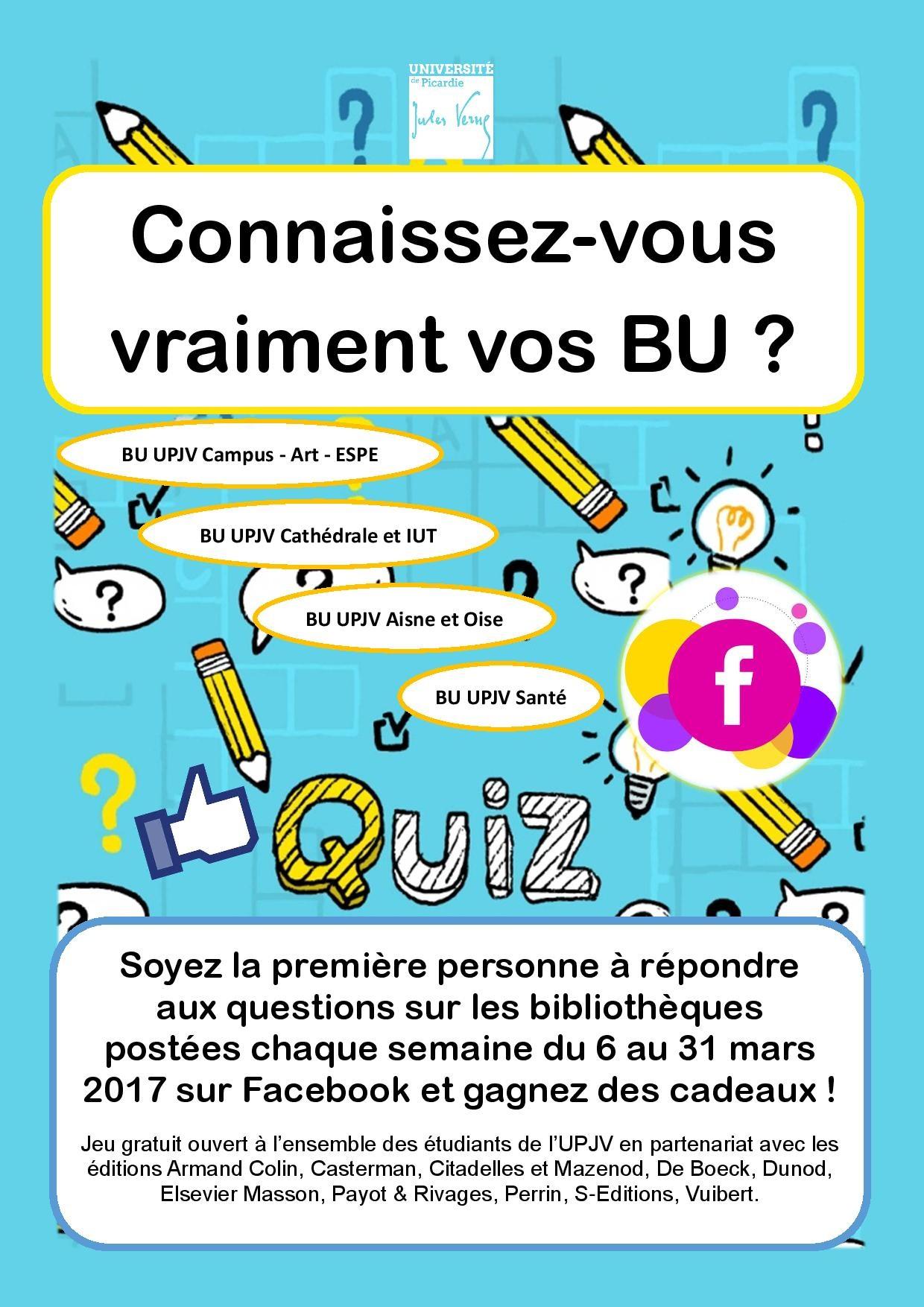 Bu Upjv Facebook : Jeu – Quiz « Connaissez-Vous Vraiment Vos pour Jeux Avec Des Questions