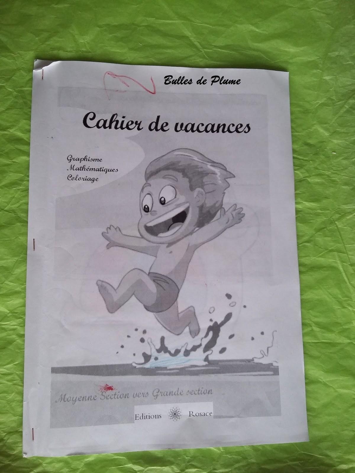 Bulles De Plume: Vacances Et Cahier De Vacances? encequiconcerne Cahier De Vacances Moyenne Section A Imprimer