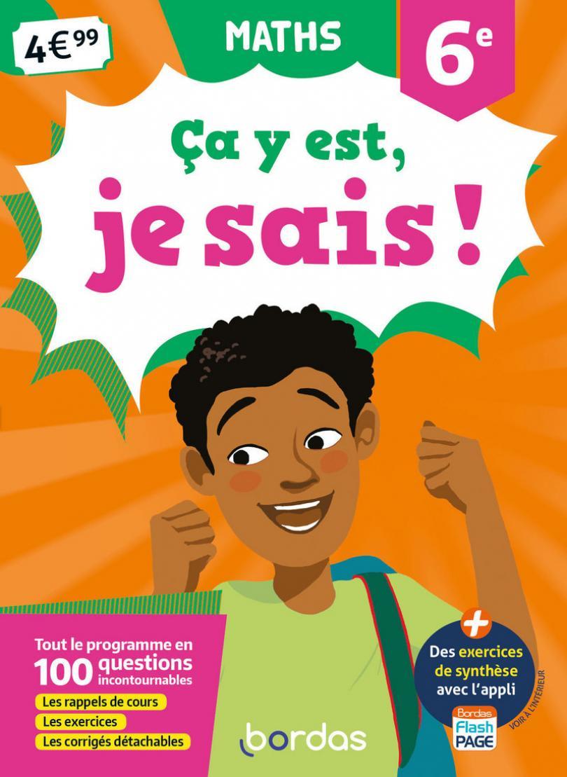 Ça Y Est, Je Sais ! - Maths 6E * Cahier D'activités/d à Cahier De Vacances Gratuit A Imprimer 6Eme 5Eme