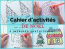 Cahier D'activités Spécial Noël À Imprimer Gratuitement intérieur Activité Primaire A Imprimer