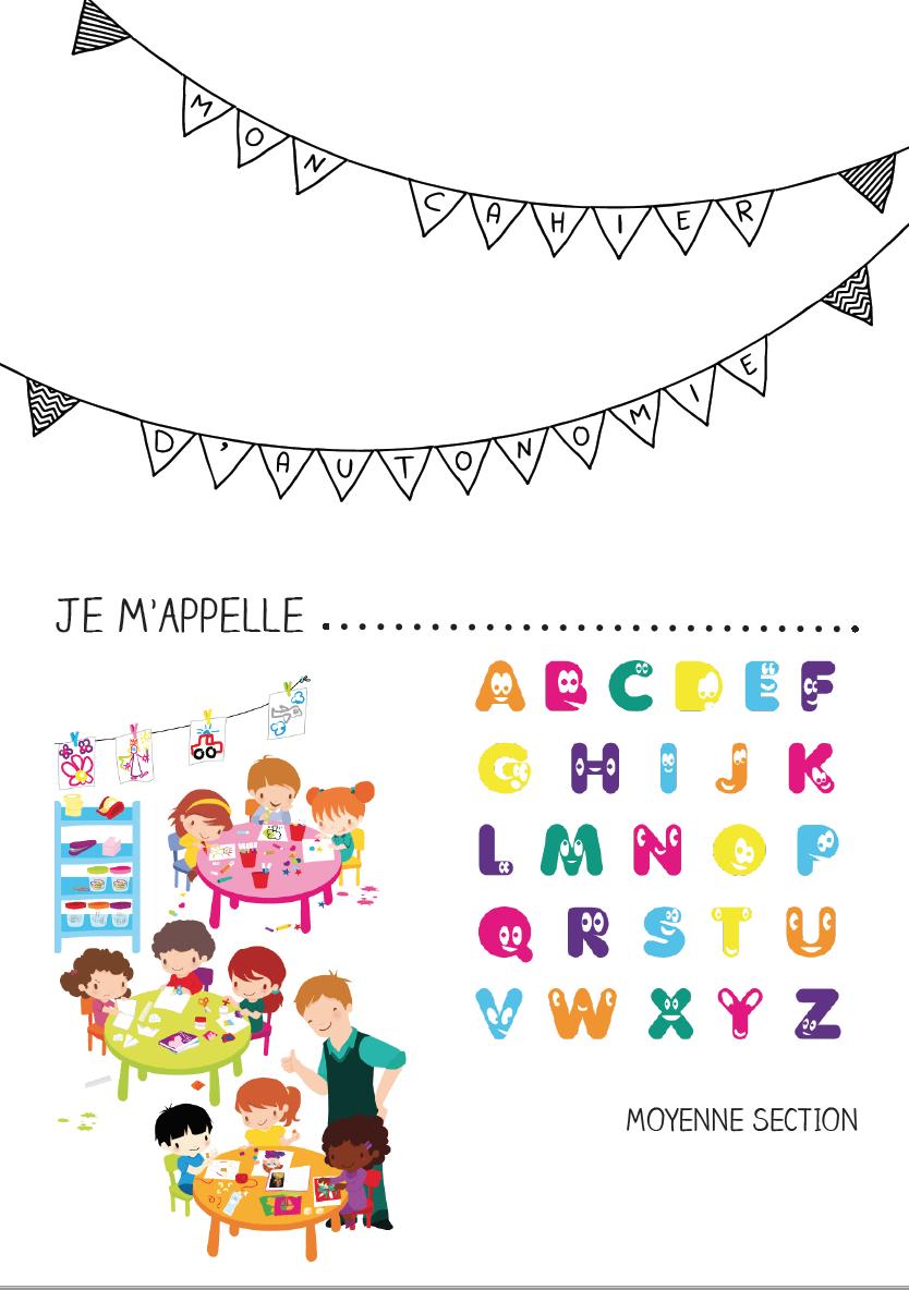 Cahier D'autonomie N°1 | Rentrée Des Classes Maternelle destiné Cahier De Vacances Moyenne Section A Imprimer