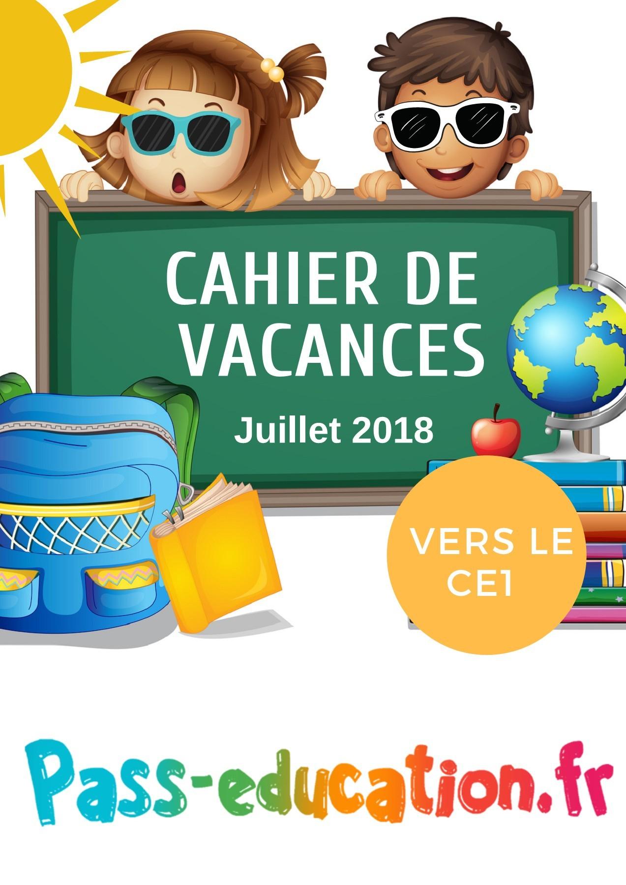 Cahier De Vacances Gratuit À Imprimer - Cp Vers Le Ce1 - Juillet concernant Carnet De Vacances À Imprimer