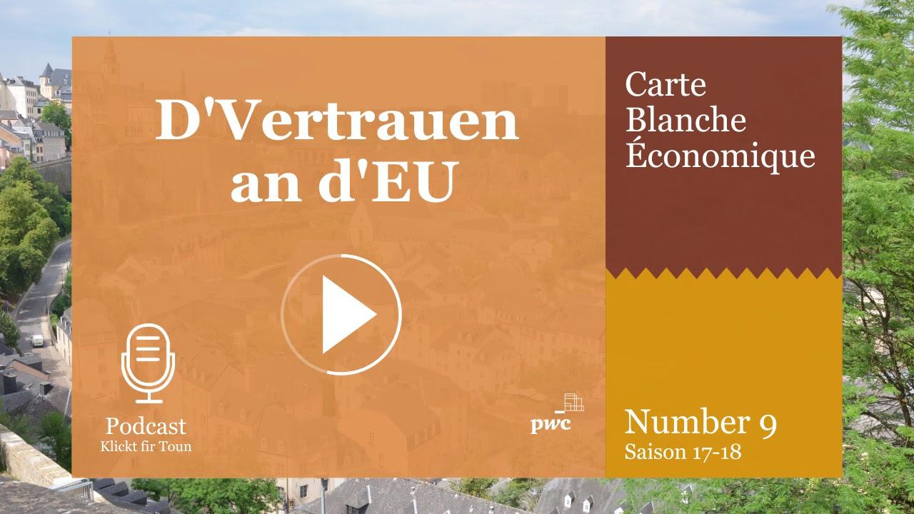Carte Blanche Économique Season 2017-18 Nummer #9: D'vertrauen An D'eu avec Carte Europe 2017