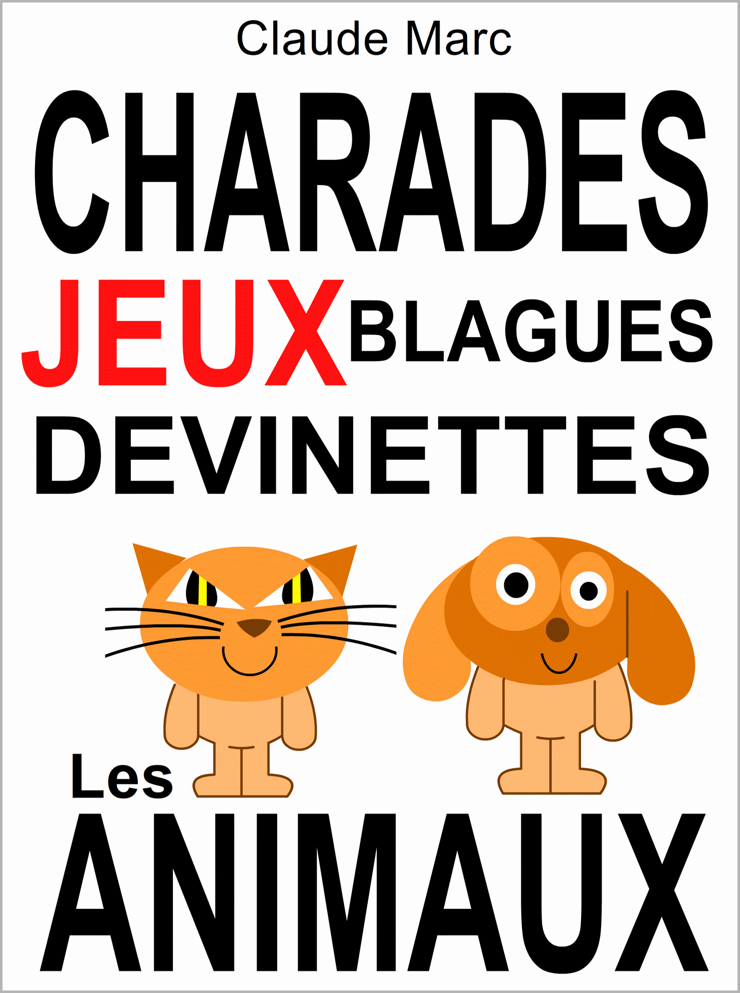 Charades Et Devinettes Sur Les Animaux. Jeux Et Blagues Pour Enfants. tout Jeux De Mots Pour Enfants