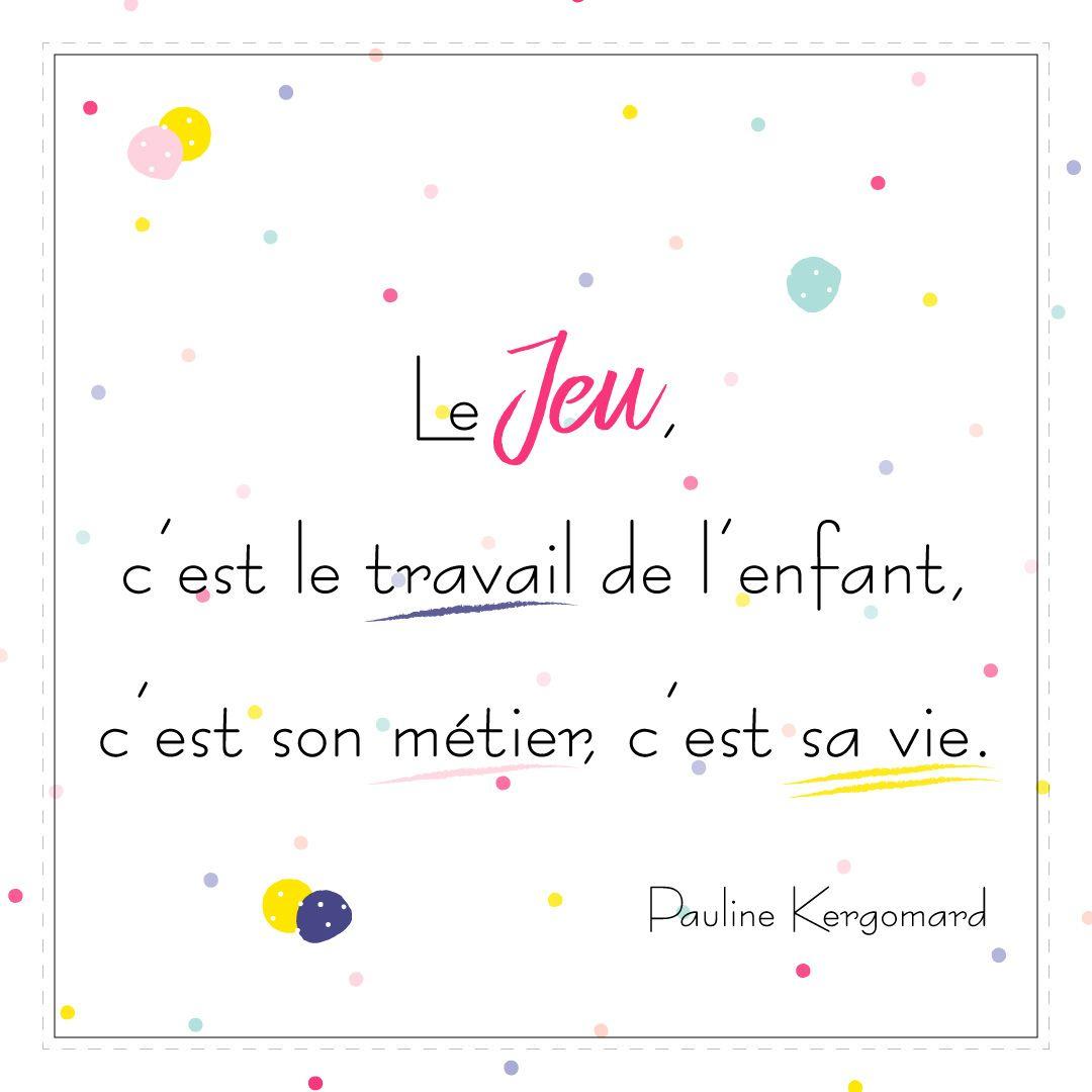 Citation De Pauline Kergomard Sur Le Jeu Et L'enfant concernant Jeux De Intelligence De Fille