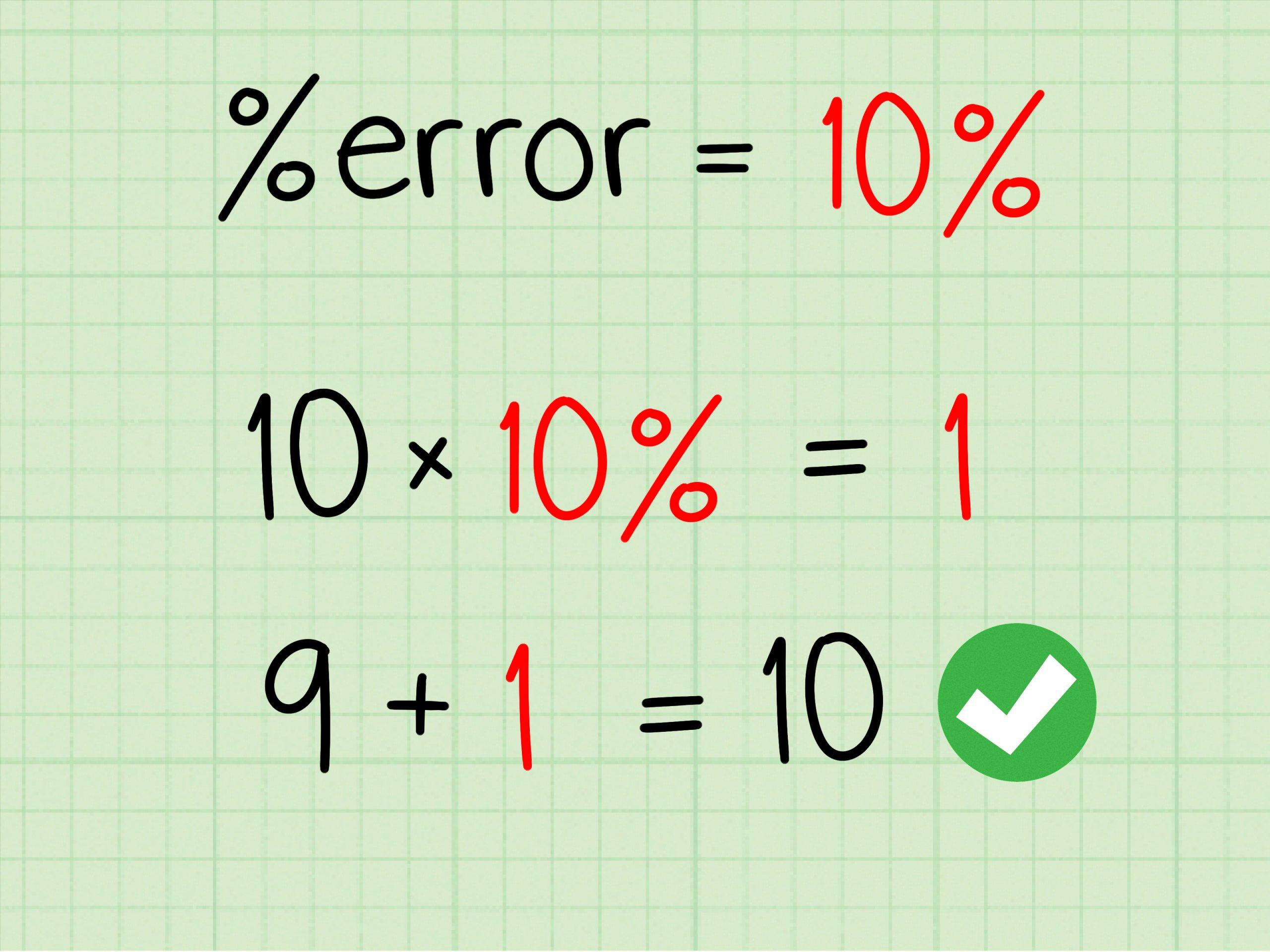 Comment Calculer Un Pourcentage D'erreur: 7 Étapes pour Trouver Les 7 Erreurs