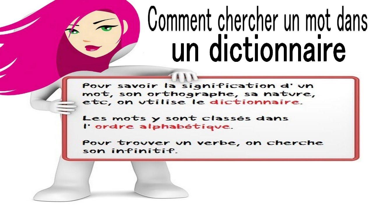 Comment Chercher Un Mot Dans Un Dictionnaire destiné Chercher Les Mots