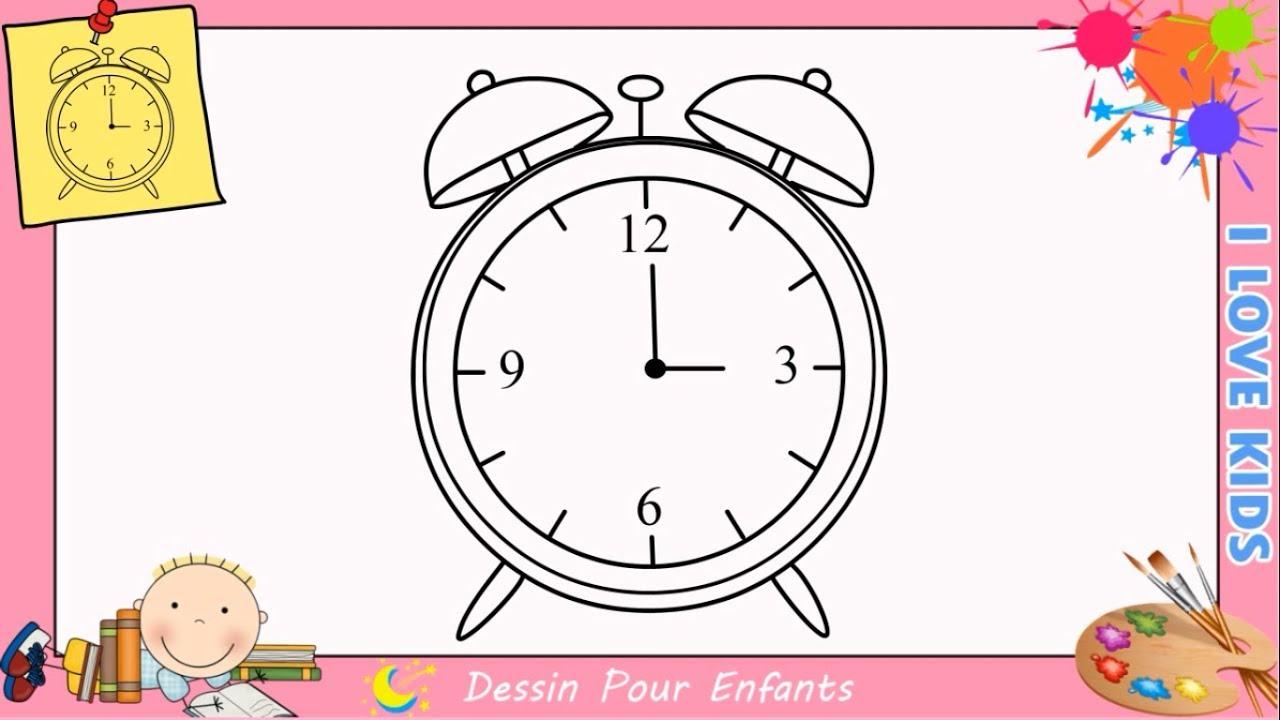 Comment Dessiner Une Horloge Facilement Etape Par Etape Pour Enfants destiné Dessin D Horloge