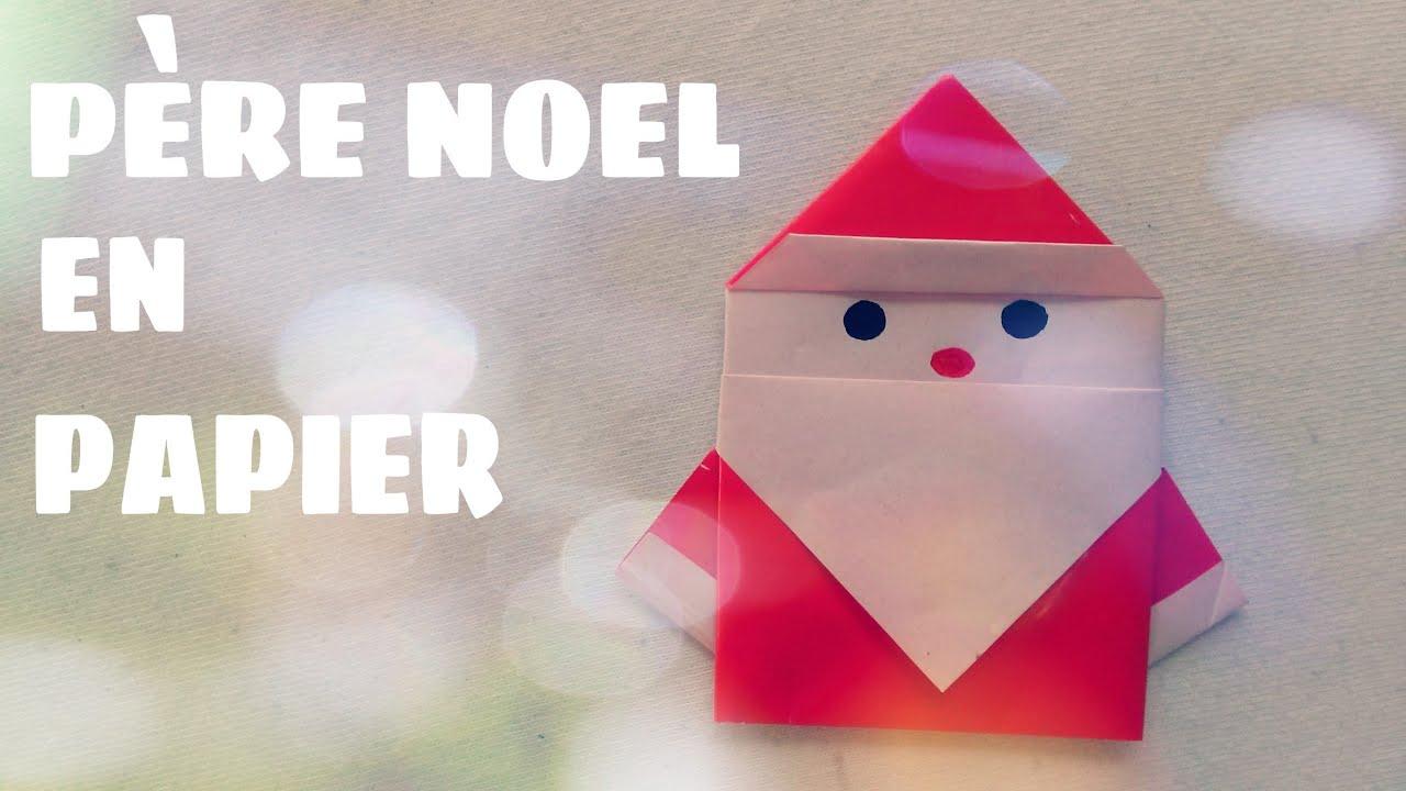 Comment Faire Un Père Noël En Papier - Père Noël En Origami destiné Fabrication De Pere Noel