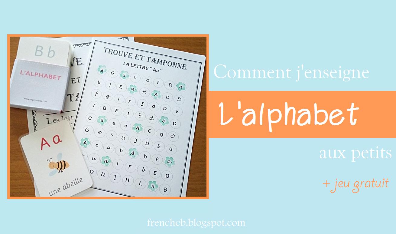 Comment J'enseigne L'alphabet Aux Petits (+Jeu Gratuit) à Jeux Alphabet Maternelle Gratuit