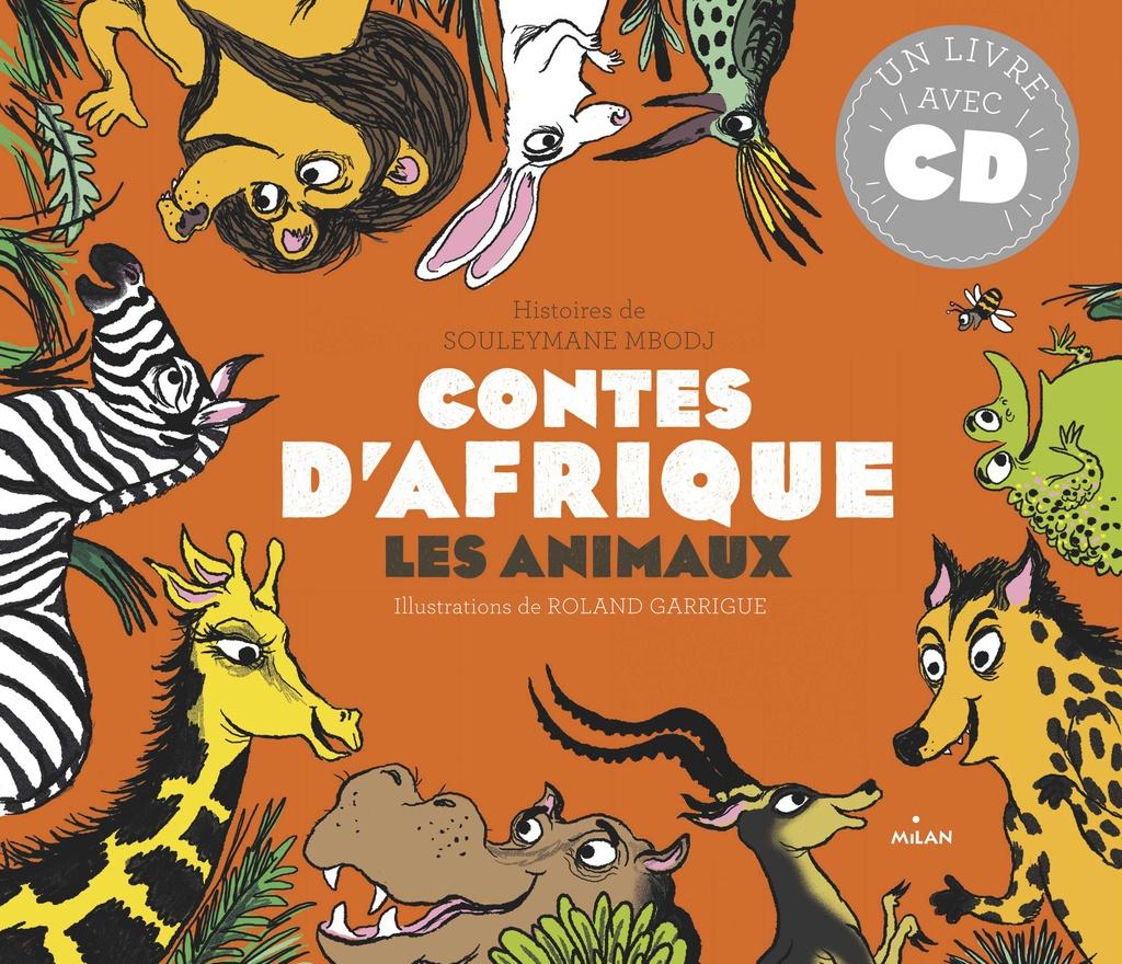 Contes D'afrique - Les Animaux - Editions Milan destiné Les Animaux De L Afrique