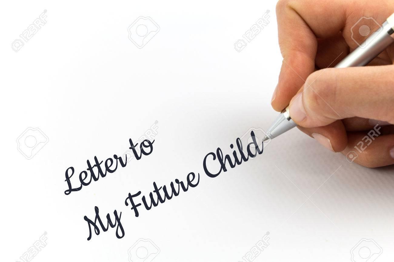 """Crit À La Main """"lettre À Mon Futur Enfant"""" Sur Une Feuille De Papier Blanc. intérieur Papier A Lettre Enfant"""
