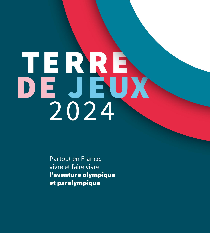 Devenez Acteurs De Paris 2024 En Obtenant Le Label « Terre avec Jeux Des Villes De France