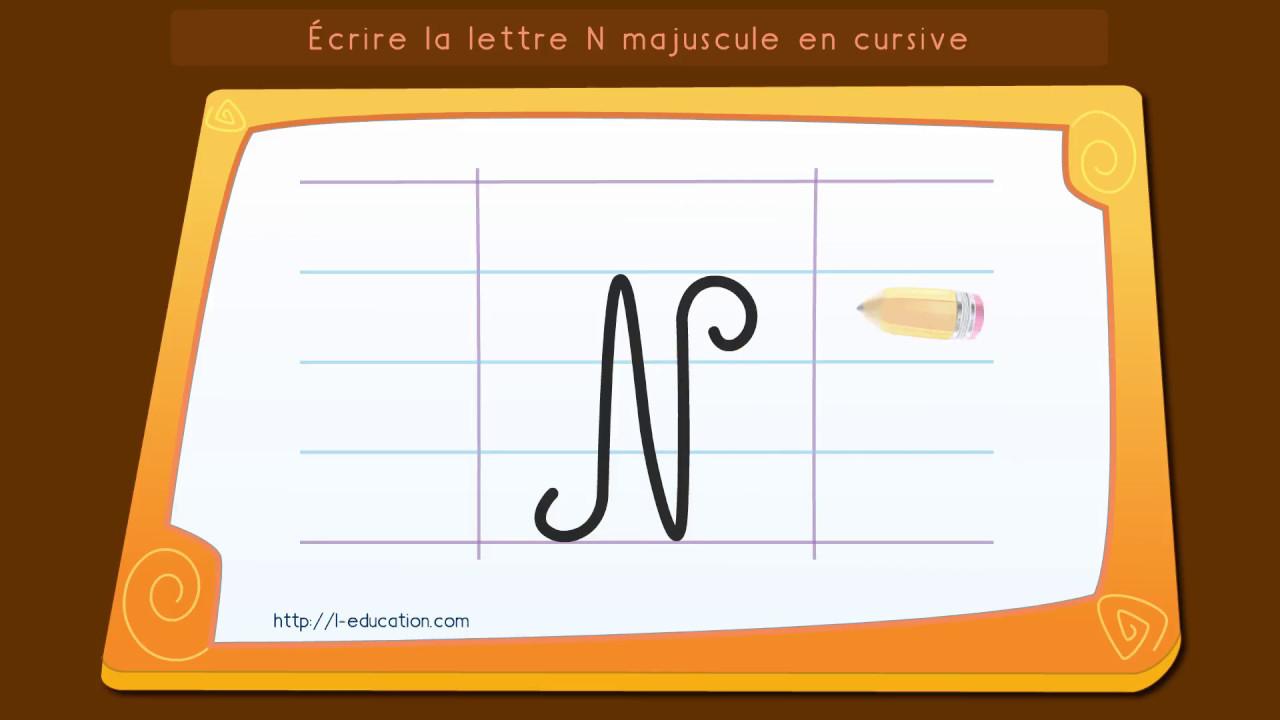 Écrire L'alphabet: Apprendre À Écrire La Lettre N Majuscule En Cursive pour Apprendre A Ecrire Les Lettres En Majuscule