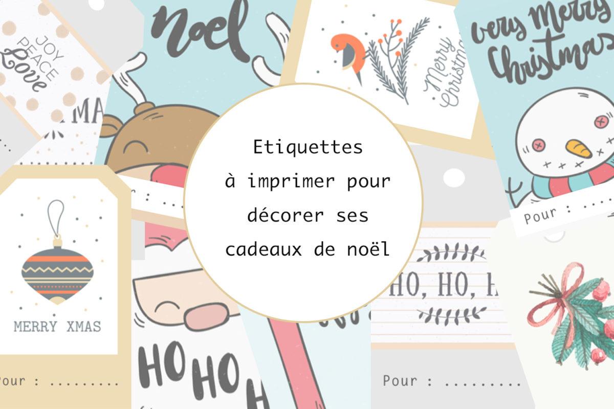 Etiquettes À Imprimer Pour Décorer Ses Cadeaux De Noël - A destiné Etiquette Cadeau Noel A Imprimer Gratuitement