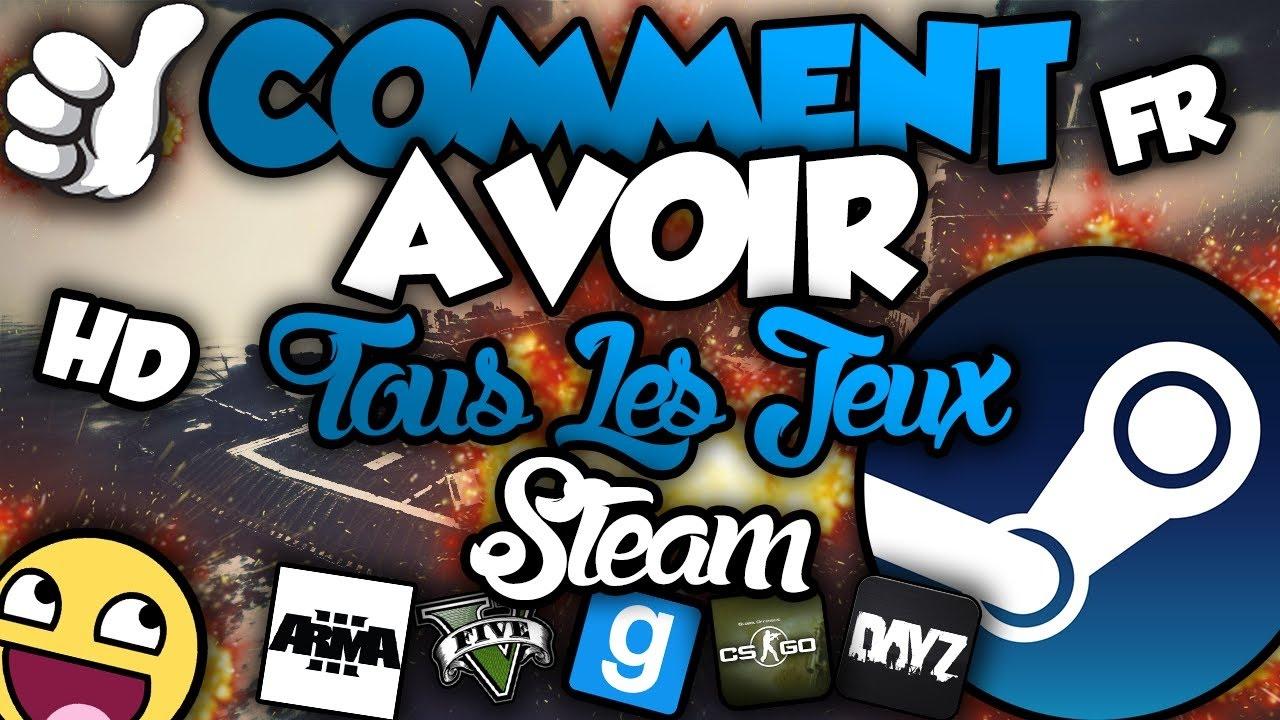 [Fr] - Comment Avoir Tout Les Jeux Steam Gratuit - Mars 2018 à Jeux De Tout Gratuit