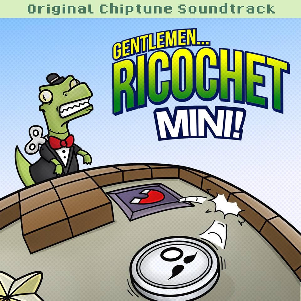 Gentlemen Ricochet Mini! Original Soundtrack | Antoine Vachon concernant Ricochet Jeu