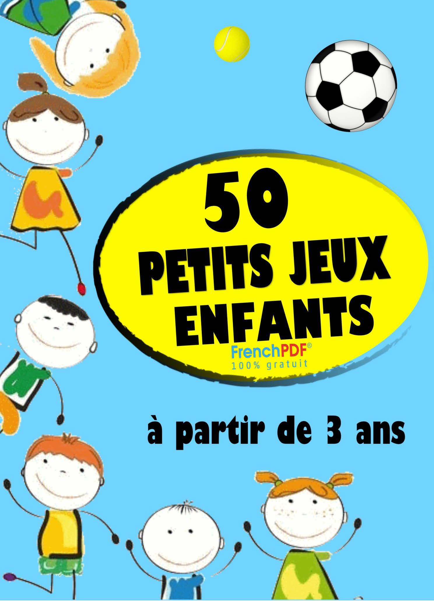 Gratuit] 50 Petits Jeux Enfants Pdf Livres Pour Enfants (+3 Ans) serapportantà Jeux Enfant De 3 Ans