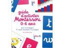Guide D'activités Montessori 0-6 Ans serapportantà Activité Montessori 3 Ans
