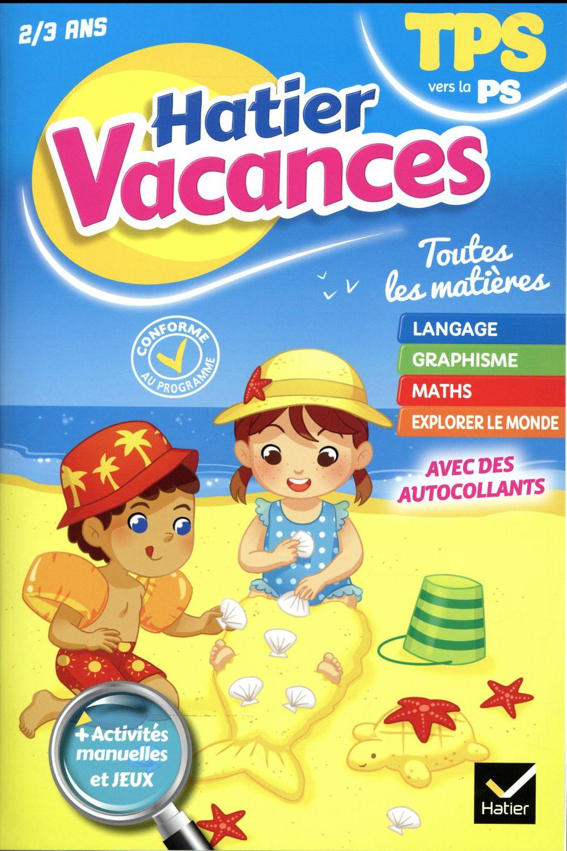 Hatier Vacances ; De La Toute Petite Section Vers La Petite Section -  Evelyne Bodilis - Hatier - Grand Format - Sauramps tout Cahier De Vacances Maternelle Pdf