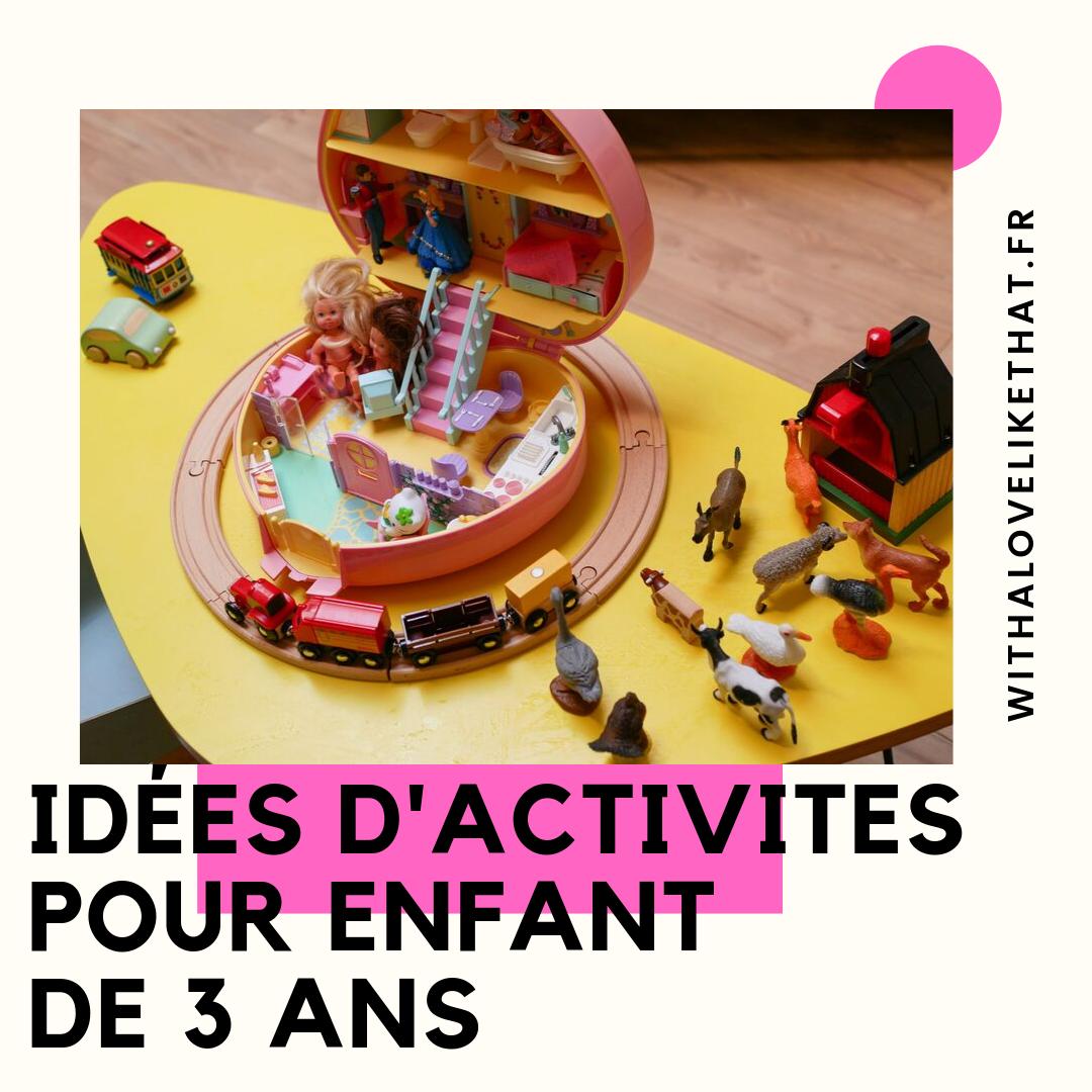 Idées D'activités Pour Un Enfant De 3 Ans - With A Love Like destiné Jeux Gratuit 3 Ans