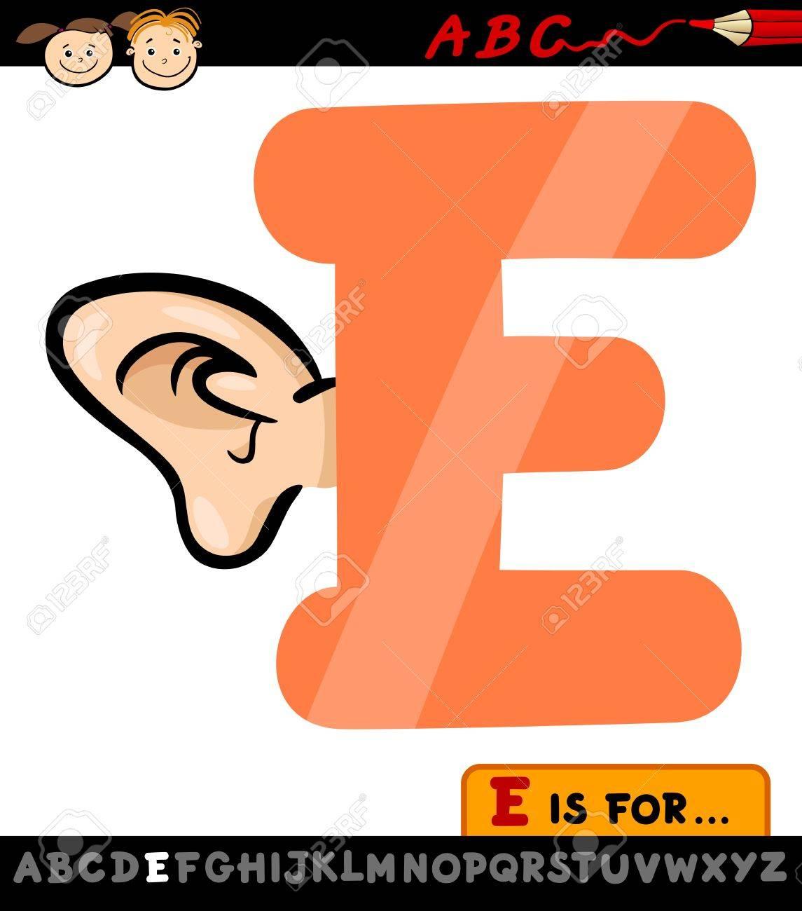 Illustration De Dessin Animé De La Capitale Lettre E De L'alphabet Avec  L'oreille Pour Les Enfants Education encequiconcerne Dessin Lettre E