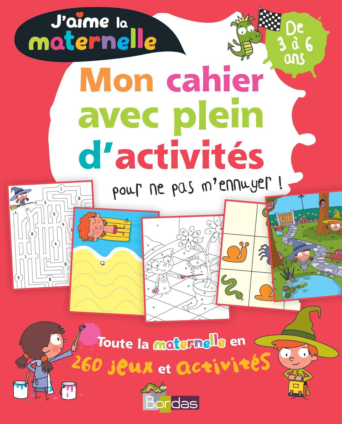 J'aime La Maternelle - Mon Cahier Avec Pleins D'activités à Cahier D Activité Maternelle