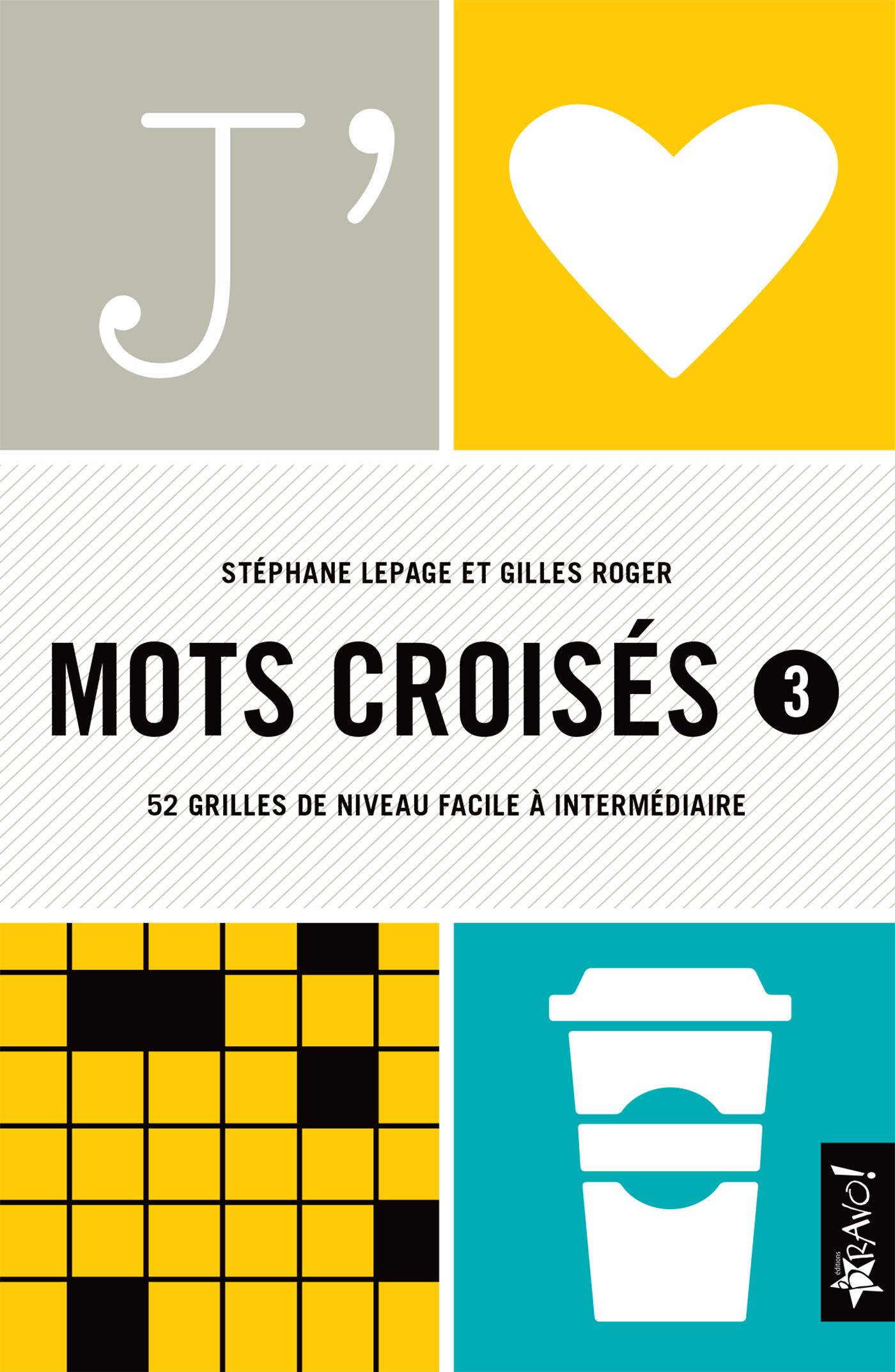 J'aime Mots Croisés 3 destiné Mots Fleches Niveau 1