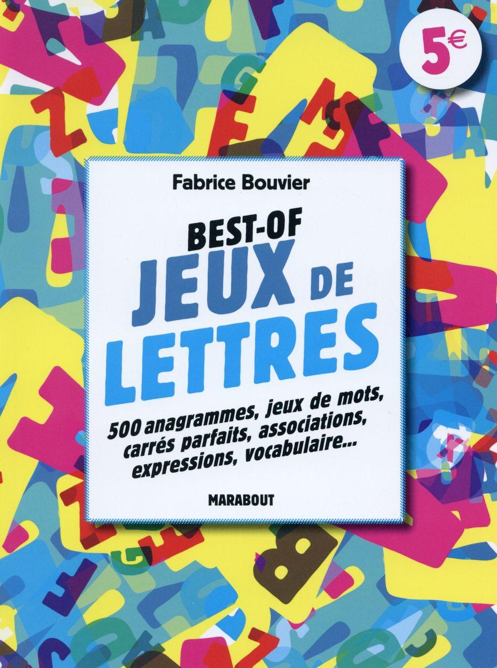 Jeux De Lettres - Fabrice Bouvier - Marabout - Grand Format - Montbarbon  Bourg En Bresse dedans Jeux Anagramme Gratuit A Telecharger