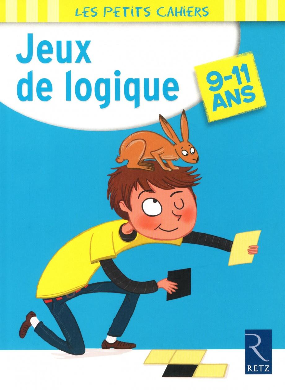 Jeux De Logique (9-11 Ans) Par Christian Redouté, Joëlle dedans Je De Logique