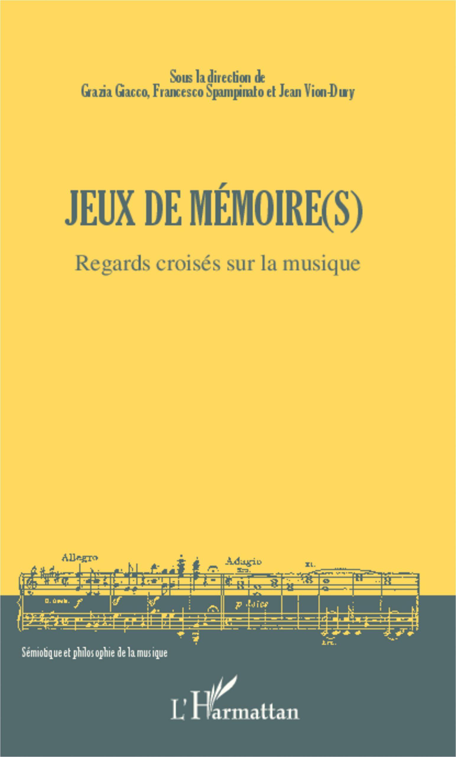 Jeux De Mémoire(S) - Regards Croisés Sur La Musique, Jean serapportantà Jeux De Mimoire