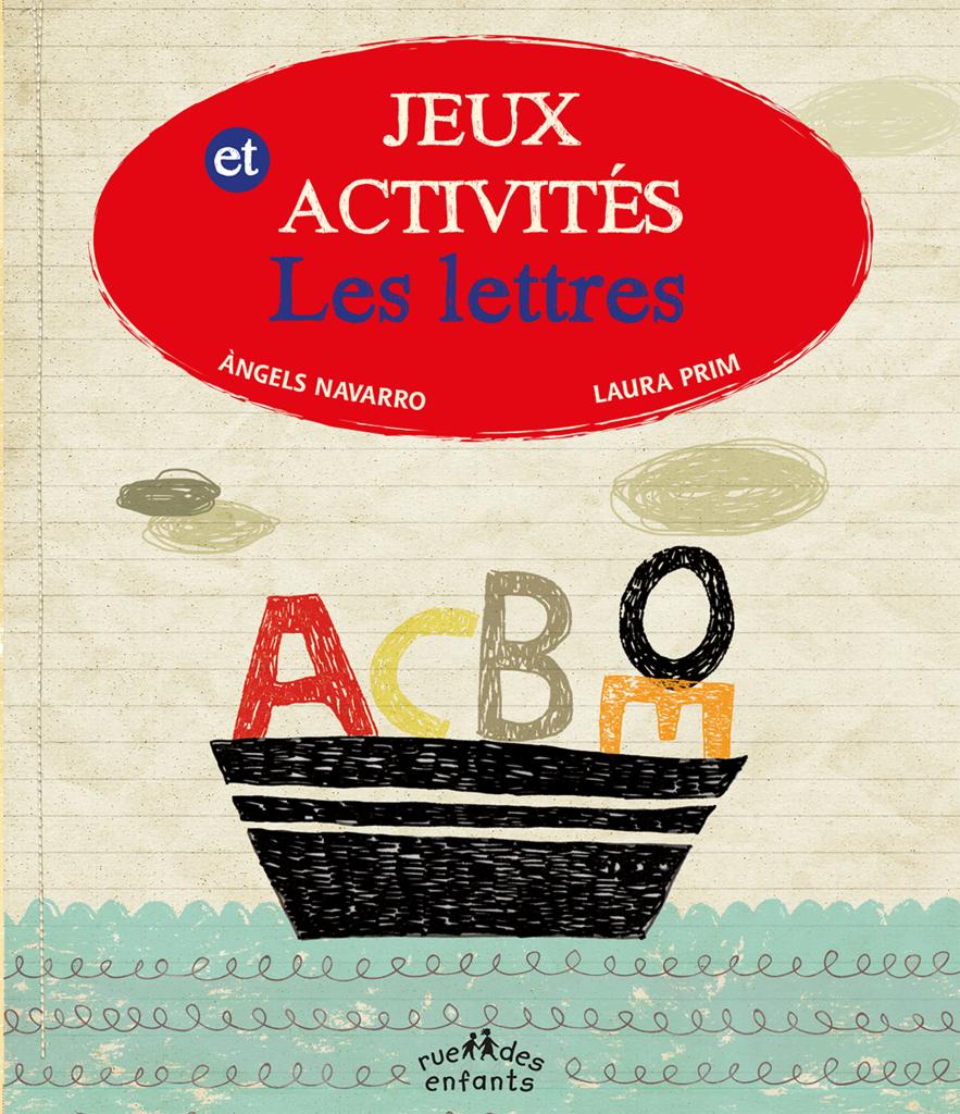 Jeux Et Activités : Les Lettres - Activités - Catalogue dedans Jeux De Lettres Enfants